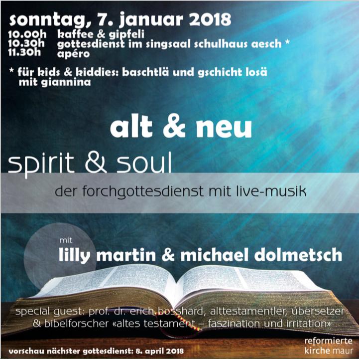 7. Januar spirit & soul - der forchgottesdienst